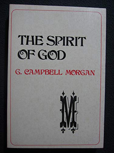 Spirit of God (0801061199) by G. Campbell Morgan