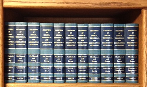 Cyclopedia of Biblical, Theological, and Ecclesiastical Literature: McClintock, John; Strong,
