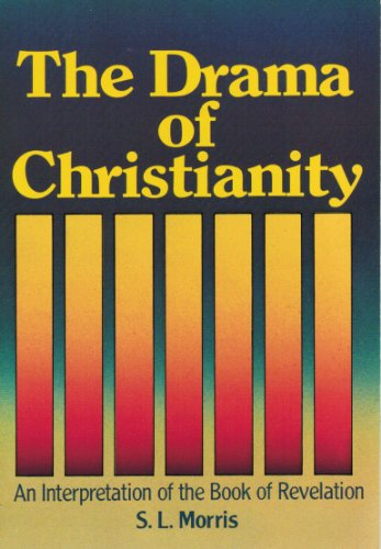 9780801061363: The drama of Christianity: An interpretation of the book of Revelation