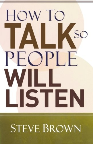 9780801061448: How to Talk So People Will Listen