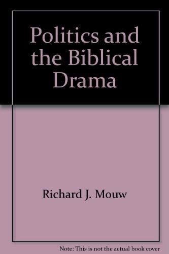 9780801061530: Politics and the Biblical drama