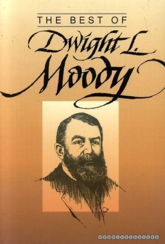 Best of Dwight L. Moody (Best Series) (0801062160) by Dwight L. Moody; Ralph G. Turnbull
