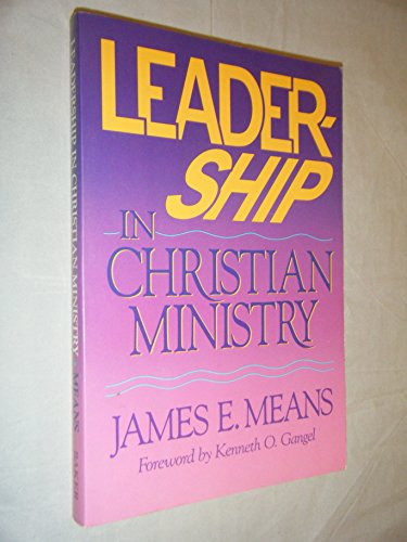 Leadership in Christian Ministry: James E. Means