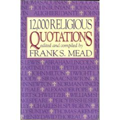 12,000 Religious Quotations.: Mead, Frank S. (editor)