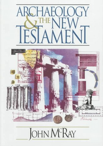 9780801062674: Archaeology and the New Testament