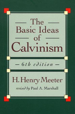 9780801062698: The Basic Ideas of Calvinism