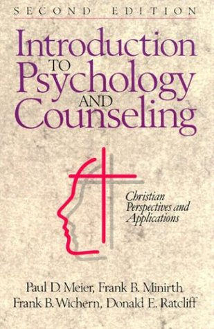 Introduction to Psychology and Counseling; Christian Perspectives and Applications