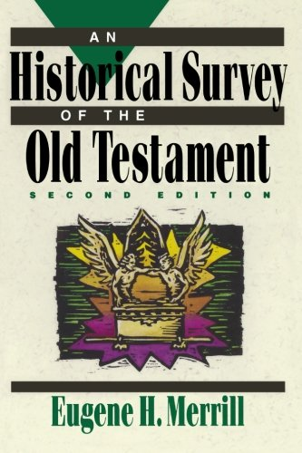 9780801062834: Historical Survey of the Old Testament