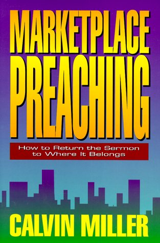 9780801063206: Marketplace Preaching: How to Return the Sermon to Where It Belongs