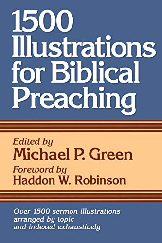 9780801063305: 1500 Illustrations for Biblical Preaching