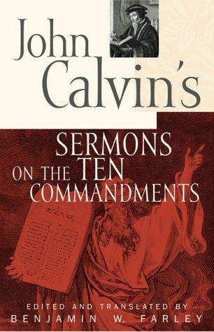 9780801063534: John Calvin's Sermons on the Ten Commandments