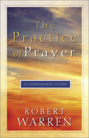 9780801063824: The Practice of Prayer: A Companion Guide