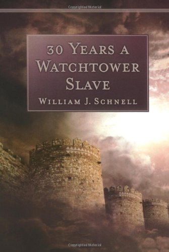 9780801063848: 30 Years a Watchtower Slave: The Confessions of a Converted Jehovah's Witness