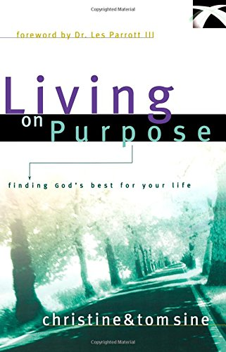 9780801063886: Living on Purpose: Finding God's Best for Your Life