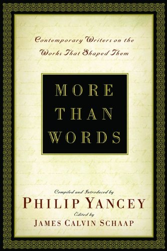 9780801064043: More Than Words: Contemporary Writers on the Works That Shaped Them