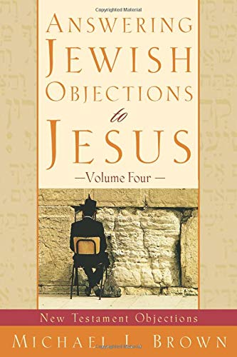 9780801064265: Answering Jewish Objections to Jesus: New Testament Objections