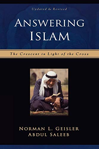 9780801064302: Answering Islam: The Crescent in Light of the Cross