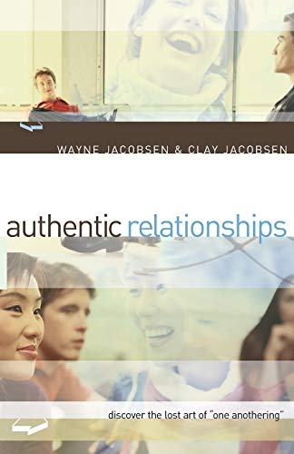 9780801064517: Authentic Relationships: Discover the Lost Art of