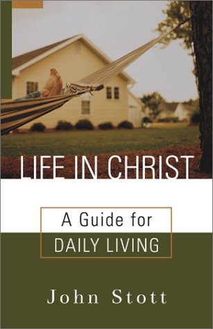 9780801064739: Life in Christ: A Guide for Daily Living