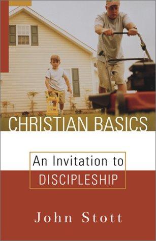 9780801064746: Christian Basics: An Invitation to Discipleship