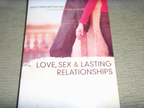 9780801064753: Love, Sex, and Lasting Relationships