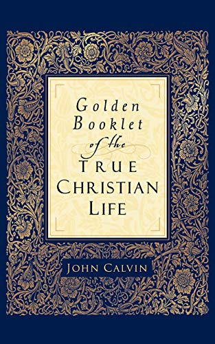 9780801065286: Golden Booklet of the True Christian Life