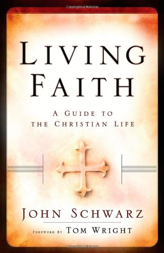 9780801065668: Living Faith Participant's Guide: A Guide to the Christian Life