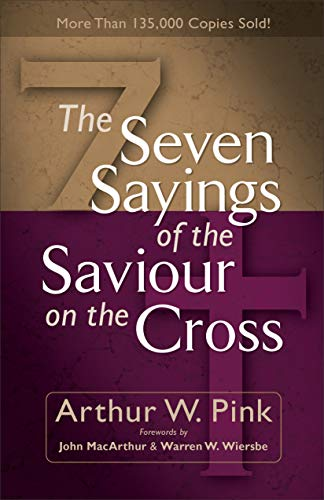 9780801065736: The Seven Sayings of the Saviour on the Cross