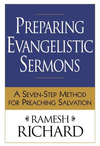 9780801065743: Preparing Evangelistic Sermons: A Seven-Step Method for Preaching Salvation