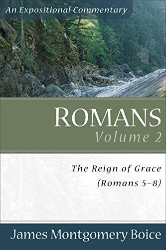 9780801065828: Romans: The Reign of Grace, Romans 5:1-8:39: 2