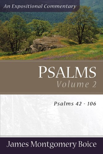9780801065859: Psalms: Psalms 42-106 (Expositional Commentary)