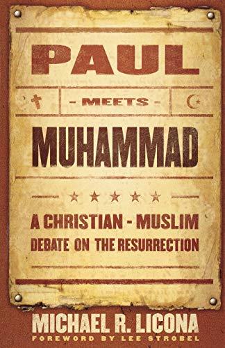 9780801066023: Paul Meets Muhammad: A Christian-Muslim Debate on the Resurrection
