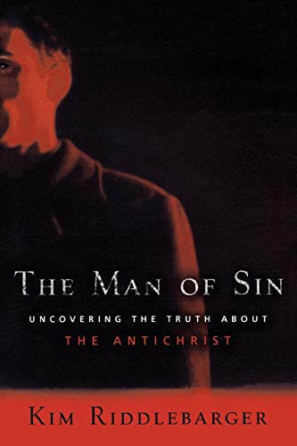 9780801066061: The Man of Sin: Uncovering The Truth About The Antichrist