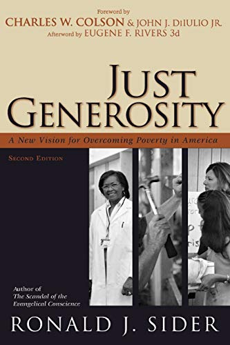 9780801066139: Just Generosity: A New Vision for Overcoming Poverty in America
