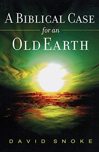 9780801066191: Biblical Case for an Old Earth
