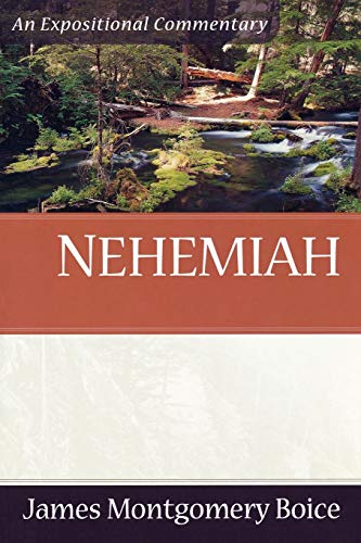 Nehemiah (Expositional Commentary) (9780801066405) by James Montgomery Boice