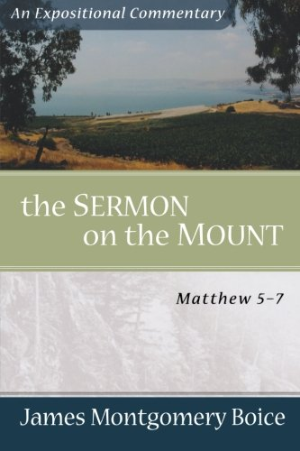 9780801066474: Sermon on the Mount, The: Matthew 5-7 (Expositional Commentary)