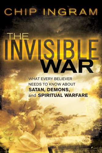 9780801066627: The Invisible War: What Every Believer Needs to Know About Satan, Demons, and Spiritual Warfare
