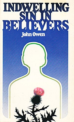 9780801066665: Indwelling Sin in Believers