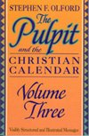 9780801067235: The Pulpit and the Christian Calendar 3 (Pulpit & the Christian Calendar)