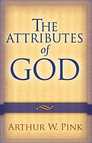 9780801067723: The Attributes of God