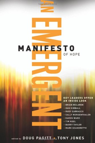 9780801068072: An Emergent Manifest of Hope (Emersion: Emergent Village's Resources for Communities of Faith) (Mersion: Emergent Village Resources for Communities of Faith)