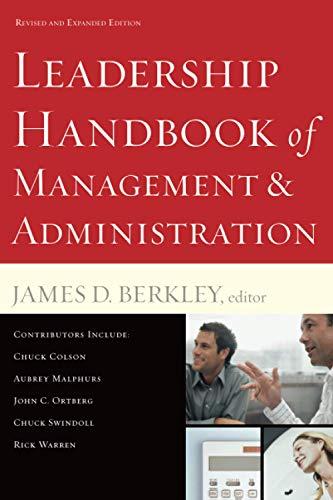 Leadership Handbook of Management and Administration: Berkley, James D.