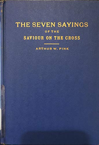 9780801068669: The Seven Sayings of the Saviour on the Cross