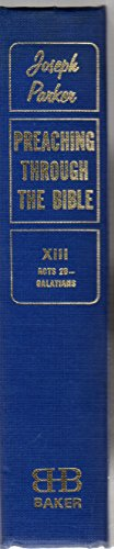 9780801068874: Preaching Through the Bible Volume 13 (Acts 20 - Galatians, Volume 13 - of 14 Volumes)