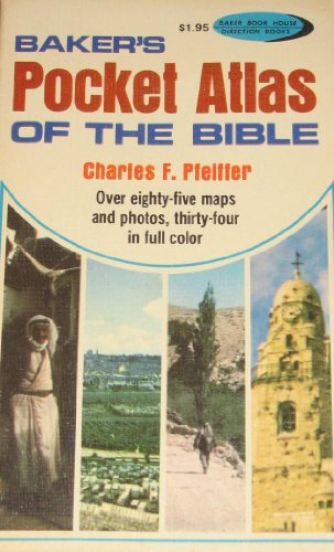 Baker's Pocket Atlas of the Bible (9780801069468) by Charles F. Pfeiffer