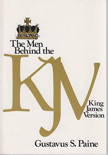 9780801070082: The Men Behind the King James Version