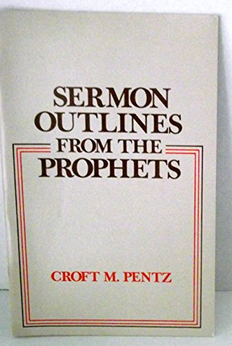 9780801070174: Sermon outlines from the Prophets (Dollar sermon library)
