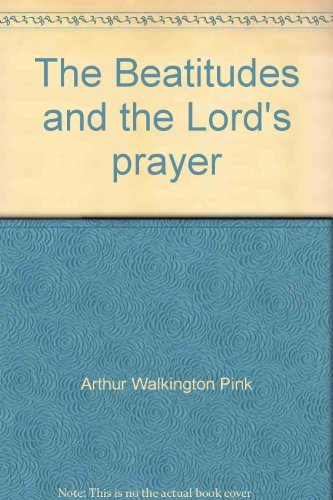 9780801070433: The Beatitudes and the Lord's prayer