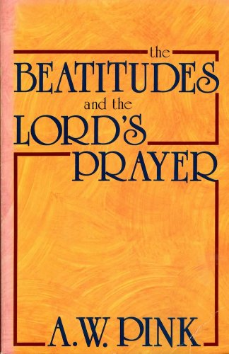 9780801070730: THE BEATITUDES AND THE LORD'S PRAYER